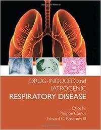 Philippe Camus - Drug-Induced and Iatrogenic Respiratory Disease.