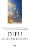 Philippe Capelle et André Comte-Sponville - Dieu existe-t-il encore ?.