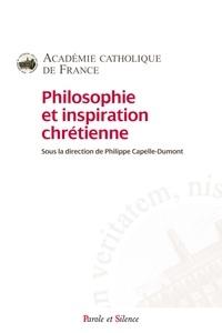 Philippe Capelle-Dumont et  Académie Catholique de France - Philosophie et inspiration chrétienne.