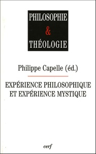 Philippe Capelle - Expérience philosophique et expérience mystique.