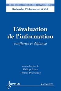 Philippe Capet et Thomas Delavallade - L'évaluation de l'information - Confiance et défiance.