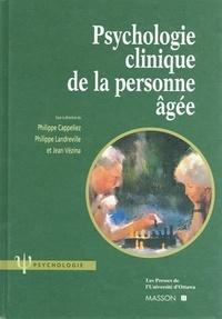 Philippe Cappeliez et Philippe Landreville - Psychologie clinique de la personne âgée.