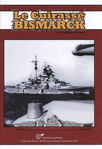 Philippe Caresse - Le cuirassé Bismarck (1939-1941).