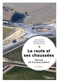 Goodtastepolice.fr La route et ses chaussées - Manuel de travaux publics Image