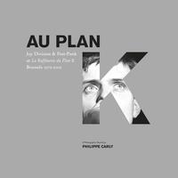 Philippe Carly - Au plan K.