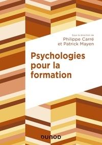 Philippe Carré et Patrick Mayen - Psychologies pour la formation.