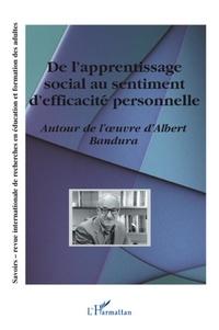 Philippe Carré et Carmen Compte - Savoirs Hors-série 2004 : Autour de l'oeuvre d'Albert Bandura.