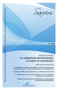 Philippe Carré - Savoirs N° 21, 2009 : La formation individualisée : un objet de recherche ?.
