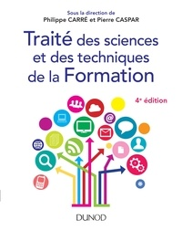 Philippe Carré et Pierre Caspar - Traité des sciences et des techniques de la formation.