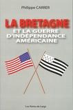 Philippe Carrer - La Bretagne et la guerre d'Indépendance américaine.