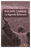 Philippe Carrese - La légende Belonore.