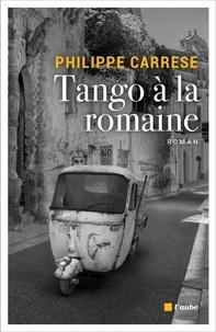 Philippe Carrese - Tango à la romaine.