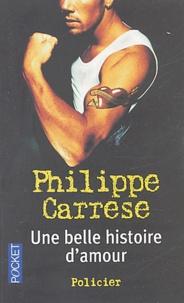 Philippe Carrese - Une belle histoire d'amour.