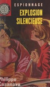 Philippe Casanova et Éric Dornes - Explosion silencieuse.