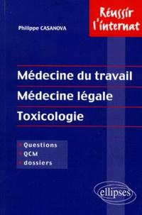Philippe Casanova - Médecine du travail, médecine légale, toxicologie.