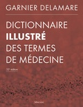 Philippe Casassus - Dictionnaire illustré des termes médicaux.