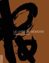 Philippe Casaubon - Le livre de mémoire.