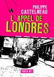 Philippe Castelneau Philippe Castelneau - L'appel de Londres.