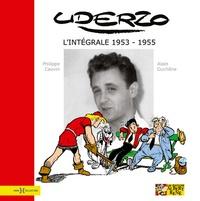 Philippe Cauvin et Alain Duchêne - Uderzo - L'intégrale 1953-1955.