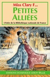 Philippe Cavell et Miss Clary F... - Petites Alliées.
