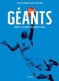 Philippe Cazaban et Daniel Champsaur - Géants, toute l'histoire du basket-ball.