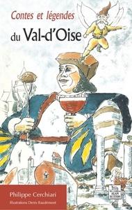 Philippe Cerchiari - Contes et légendes du Val-d'Oise.