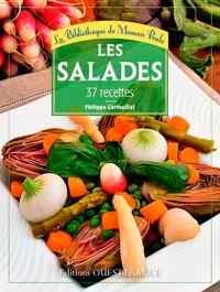 Philippe Cerfeuillet - Les salades - 37 recettes.