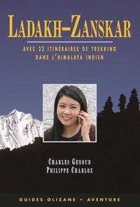 Philippe Chabloz et Charles Genoud - Ladakh-Zanskar - Avec 22 itinéraires de trekking, quelques suggestions alpines et une voie d'escalade.