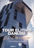 Philippe Chaix - Tour Elithis Danube - Le Périscope.