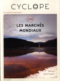 """Philippe Chalmin - Les marchés mondiaux - CyclOpe 2015 """"Pour qui sonne le glas ?""""."""
