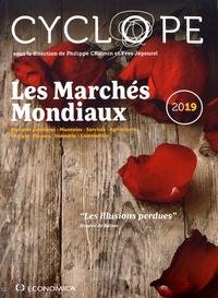 """Philippe Chalmin et Yves Jégourel - Les marchés mondiaux - CyclOpe """"Les illusions perdues""""."""