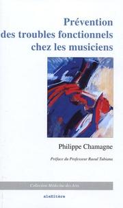 Prévention des troubles fonctionnels chez les musiciens - Philippe Chamagne |