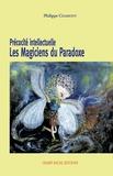 Philippe Chamont - Précocité intellectuelle - Les magiciens du paradoxe.