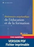 Philippe Champy et Christiane Etévé - Dictionnaire encyclopédique de l'éducation et de la formation.