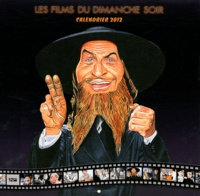 Philippe Chanoinat - Calendrier les films du dimanche soir 2012.
