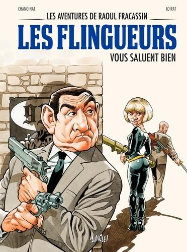 Les aventures de Raoul Fracassin Tome 2 Les flingueurs vous saluent bien