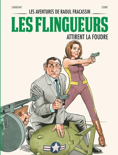 Les aventures de Raoul Fracassin Tome 3 Les flingueurs attirent la foudre