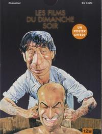 Philippe Chanoinat et Charles Da Costa - Les films du dimanche soir - La dernière séquence.