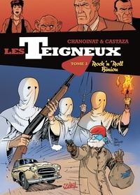 Philippe Chanoinat et Philippe Castaza - Les teigneux Tome 2 : Carnage Boogie.
