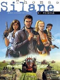 Philippe Chanoinat et Patrice Buendia - Thomas Silane Tome 8 : Poisons.