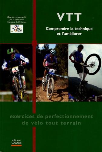 Philippe Chanteau - VTT - Comprendre la technique et l'améliorer.