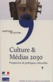 Philippe Chantepie - Culture & médias 2030 - Prospective de politiques cuturelles.