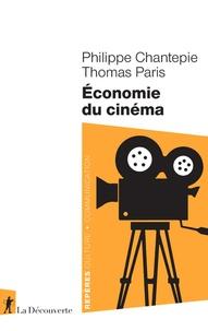 Philippe Chantepie et Thomas Paris - Economie du cinéma.