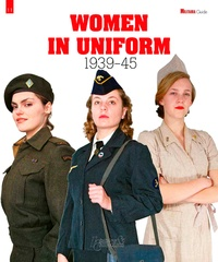 Philippe Charbonnier - Women in Uniform 1939-45.