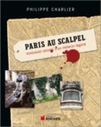 Galabria.be Paris au scalpel - Itinéraires secrets d'un médecin légiste Image