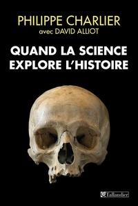 Galabria.be Quand la science explore l'Histoire - Médecine légale et anthropologie Image