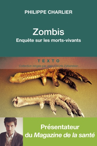 Zombis. Enquête anthropologique sur les morts-vivants