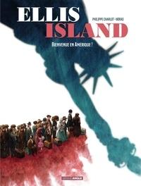 Philippe Charlot et  Miras - Ellis Island - Tome 1 - Bienvenue en Amérique !.