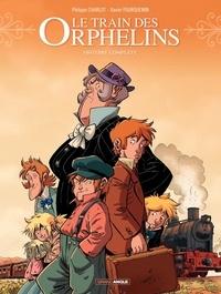 Philippe Charlot et Xavier Fourquemin - Le train des orphelins Cycle 1 : Histoire complète.