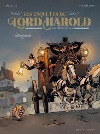 Philippe Charlot et Xavier Fourquemin - Les enquêtes de Lord Harold, douzième du nom Tome 1 : Blackchurch.
